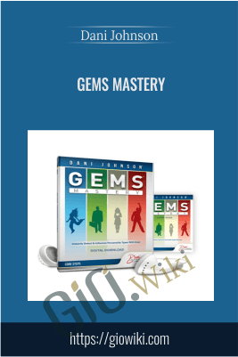 GEMS Mastery - Dani Johnson