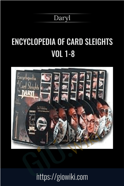 Encyclopedia of Card Sleights Vol 1-8 - Daryl