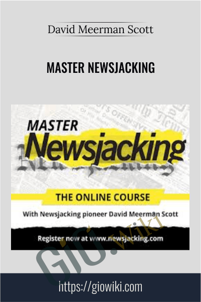 Master Newsjacking – David Meerman Scott