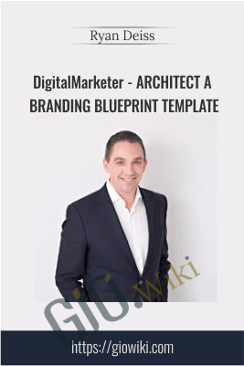 DigitalMarketer - Architect a Branding Blueprint Template - Ryan Deiss