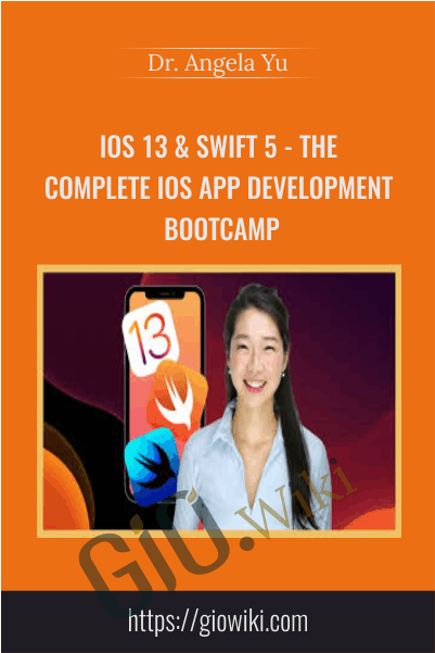 iOS 13 & Swift 5 - The Complete iOS App Development Bootcamp - Dr. Angela Yu