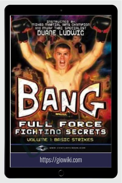 Full Force Fighting Secrets Series Titles - Duane Bang Ludwig