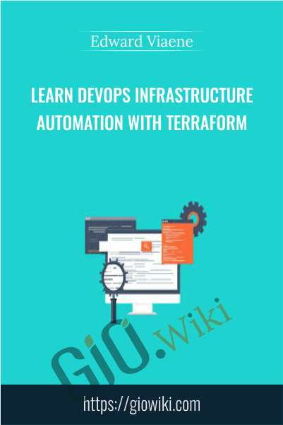 Learn DevOps Infrastructure Automation With Terraform - Edward Viaene