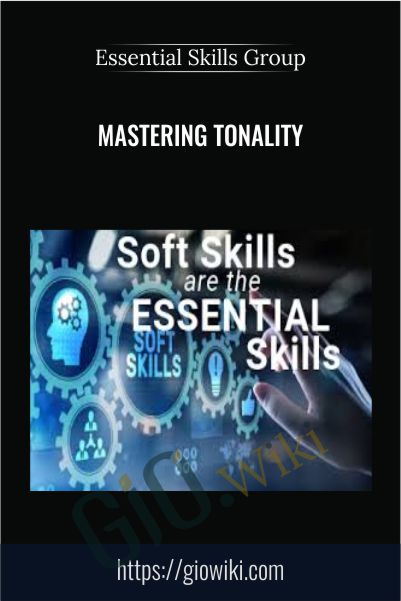 Mastering Tonality – Essential Skills Group
