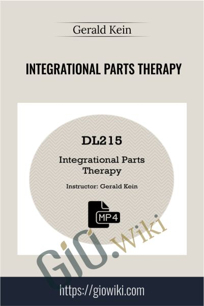 Integrational Parts Therapy - Gerald Kein
