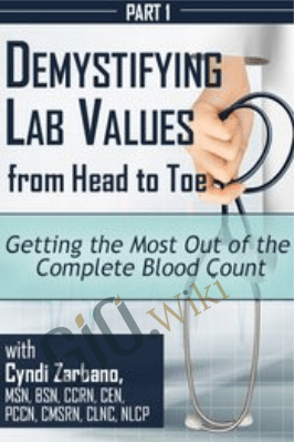 Getting the Most Out of the Complete Blood Count - Cyndi Zarbano