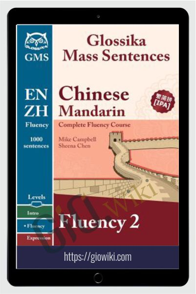 Glossika Fluency Chinese Mandarin Level 2 - Mike Campbell