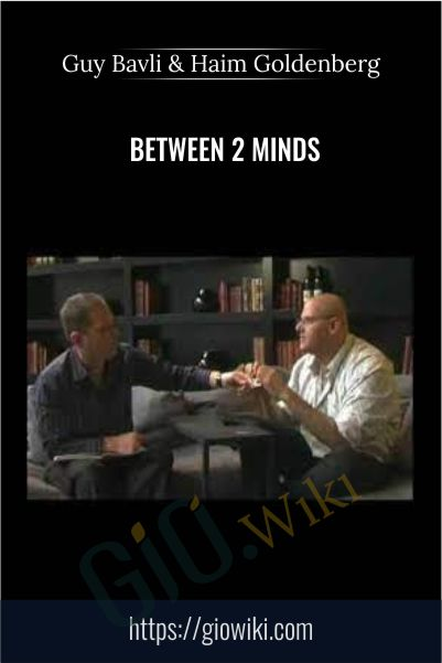 Between 2 Minds - Guy Bavli & Haim Goldenberg