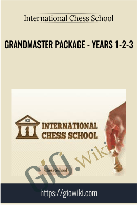Grandmaster Package - Years 1-2-3 - International Chess School