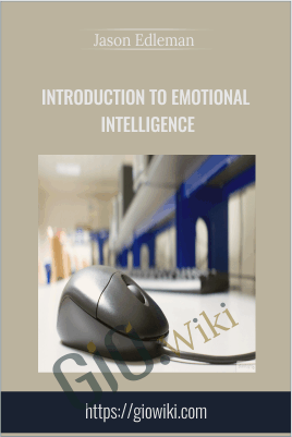 Introduction to Emotional Intelligence - Jason Edleman