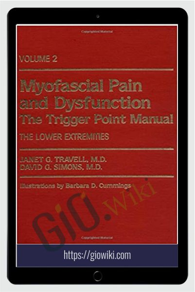 Myofascial Pain Syndromes: The Travell Trigger - Janet Trevell