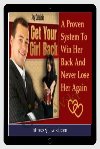 Get Your Girl Back - Jay Cataldo