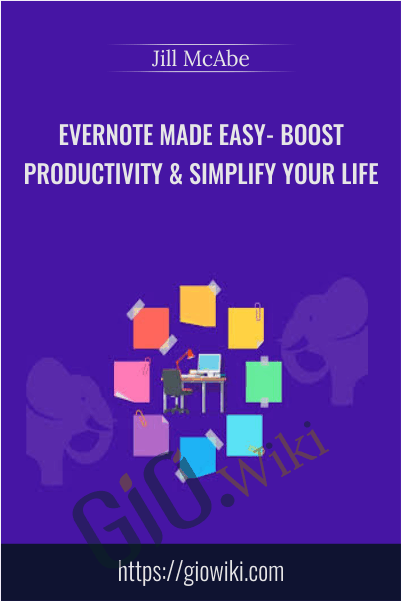 Evernote Made Easy - Boost Productivity & Simplify Your Life - Ivan Yordanov