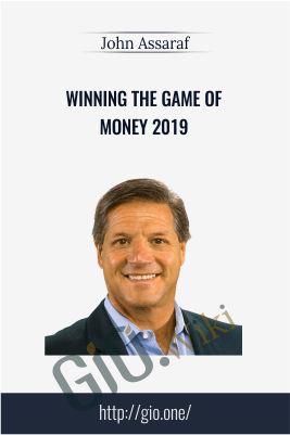 Winning the Game of Money 2019 – John Assaraf