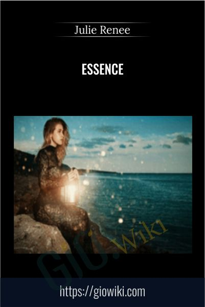 Essence - Julie Renee