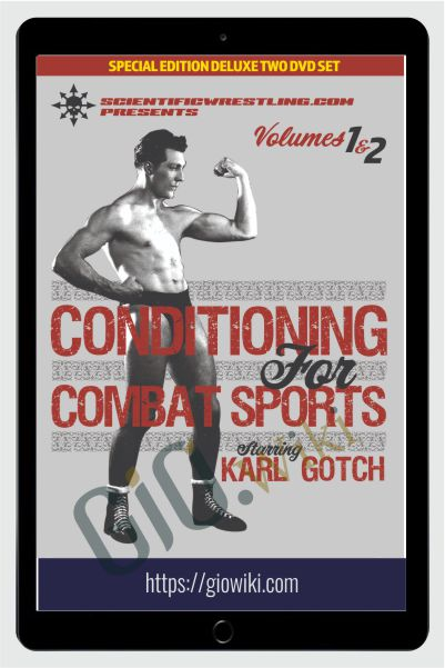 Conditioning For Combat Sports - Karl Gotch