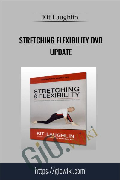 Stretching Flexibility DVD Update - Kit Laughlin