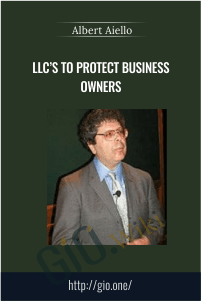 LLC's To Protect Business Owners – Albert Aiello