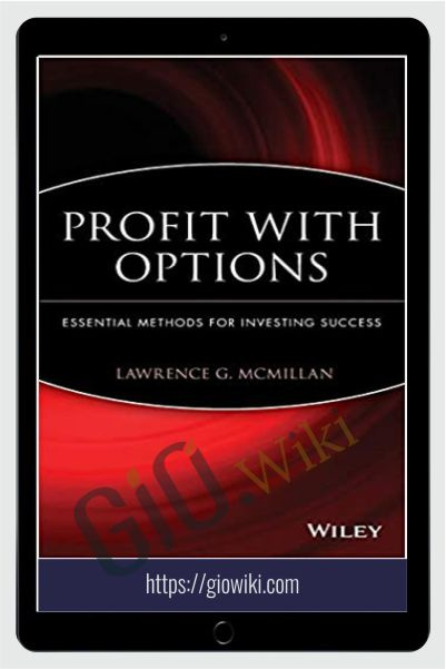 Profit With Options Essential Methods For Investing Success – Lawrence McMillan