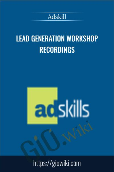 Lead Generation Workshop Recordings by Adskill
