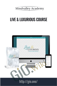 Live & Luxurious Course – Mindvalley Academy [Gina DeVee]
