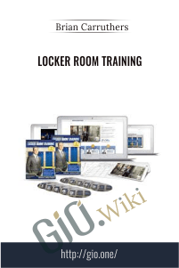 Locker Room Training – Brian Carruthers