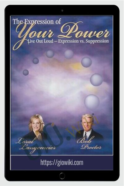 The Expression of Your Power - Loral L. Langemeier & Bob Proctor