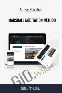 Marshall Meditation Method – James Marshall