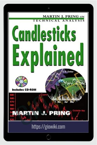 Candlesticks Explained – Martin Pring