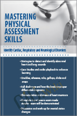 Mastering Physical Assessment Skills: Identify Cardiac, Respiratory and Neurological Disorders - Diane S Wrigley