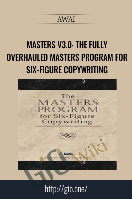 Masters v3.0: The Fully Overhauled Masters Program for Six-Figure Copywriting – AWAI