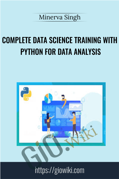 Complete Data Science Training with Python for Data Analysis - Minerva Singh
