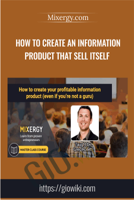 How To Create An Information Product That Sell itself - Mixergy.com