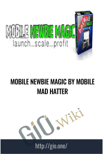 Mobile Newbie Magic By Mobile Mad Hatter