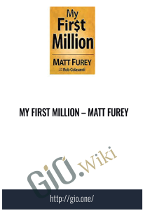 My First Million – Matt Furey
