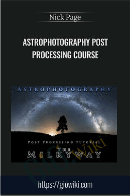 Astrophotography Post Processing Course - Nick Page