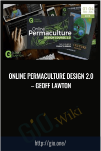 Online Permaculture Design 2.0 – Geoff Lawton