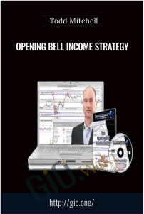 Opening Bell Income Strategy – Todd Mitchell