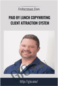 Paid By Lunch Copywriting Client Attraction System – Doberman Dan