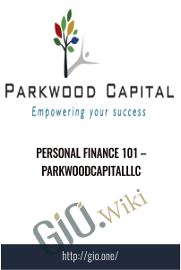 Personal Finance 101 – Parkwoodcapitalllc
