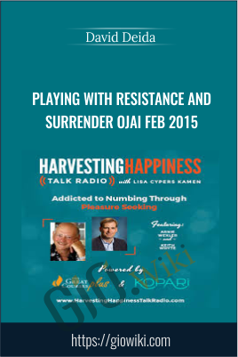 Playing with Resistance and Surrender Ojai Feb 2015 – David Deida