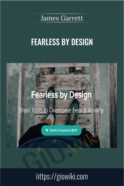Fearless by Design - James Garrett