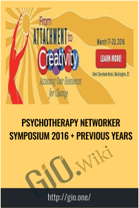 Psychotherapy Networker Symposium 2016 + Previous Years - Playback Now
