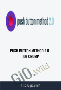 Push Button Method 2.0 - Joe Crump
