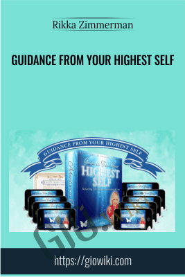 Guidance from your highest self - Rikka Zimmerman