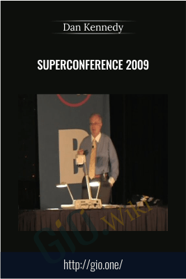 SuperConference 2009 – Dan Kennedy