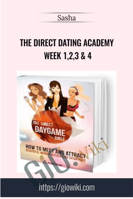 The Direct Daygame Bible and Mission Pack - Sasha