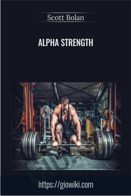 ALPHA STRENGTH - Scott Bolan