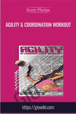 Agility & Coordination Workout - Scott Phelps