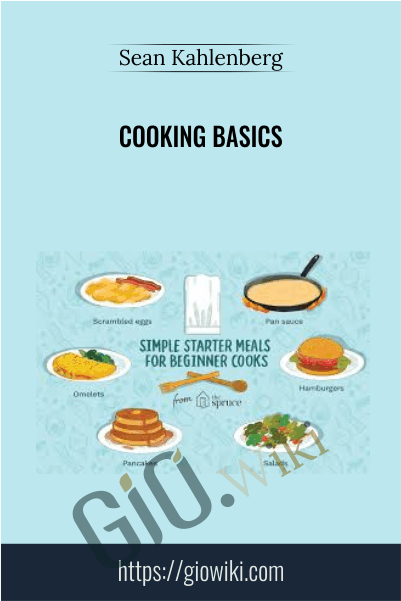 Cooking Basics - Sean Kahlenberg